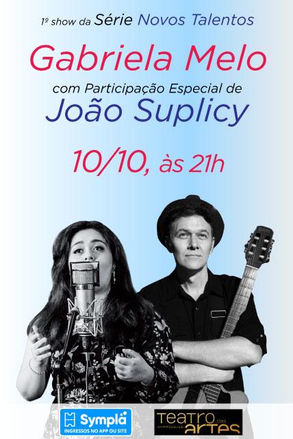 GABRIELA MELO com participação especial de JOÃO SUPLICY
