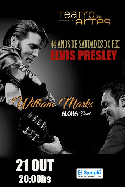 WILLIAM MARKS CANTA ELVIS PRESLEY- 44 ANOS DE SAUDADES
